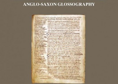 TEMA 54: Rethinking and Recontextualizing Glosses : New Perspectives in the Study of Late Anglo-Saxon Glossography