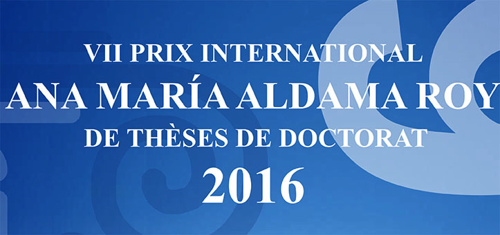 VII Prix International Ana María Aldama Roy de Thèses de Doctorat